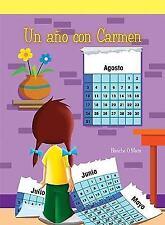 Un ano con Carmen A Year With Carmen (Spanish Edition)