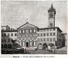 Empoli:Collegiata,Piazza Farinata degli Uberti.Stampa Antica + Passepartout.1891