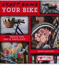 Craft Bomb Your Bike - fun crochet bicycle accessories - book