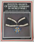 Book AVIATION AWARDS of IMPERIAL GERMANY in WW1 Vol.2 PRUSSIA by O'Connor 1990