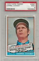 1976 TOPPS TRADED #259T DARREL CHANEY, PSA 9 MINT, SET BREAK, ATLANTA BRAVES