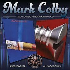 Mark Colby - Serpentine Fire/One Good Turn [New CD] UK - Import
