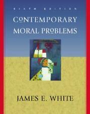 Contemporary Moral Problems White, James E. Paperback