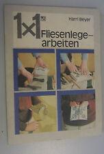 1x1 Fliesenlegerarbeiten Harry Beyer /DDR 1990/Werkzeuge,Wandflächen,Schäden
