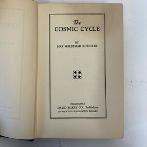 The Cosmic Cycle by Max Waldemar Kurniker (Hardback, First Edition, 1934 )