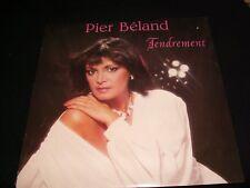 PIER BÉLAND<>TENDREMENT<>Lp Vinyl~Canada Pressing~DISQUES NO.1, NO-1845