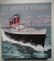 SS United States; Red, White & Blue Ribband Forever - John Maxtone-Graham