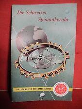 Prospekt : Die Schweizer Steinankeruhr Schweizer Uhrenfabrikanten Armbanduhr