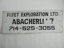 Vintage FLEET EXPLORATION LTD Chino Soquel Oil Field ABACHERLI #7 Metal Sign