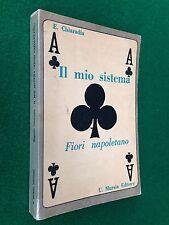 Eugenio CHIARADIA - IL MIO SISTEMA FIORI NAPOLETANO , Mursia (1961) giochi carte
