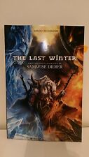 2017 SIGNED ARC/Softcover The Last Winter by Samwise Didier