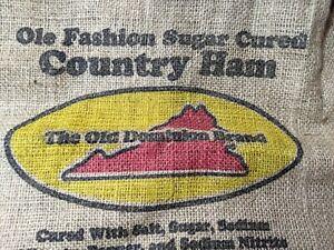 "Vintage Old Dominion Hickory Smoked Ham Burlap Bag Edinburg Sack 22""!!"