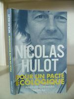 Nicolas Hulot - Per Uno Patto Ecologico - 2006 - Edizioni Calmann Lévy