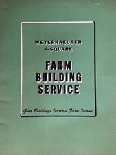 "RARE ""Weyerhaeuser 4-Square Farm Building Service"" Brochure Dated 6 - 1 -1950"