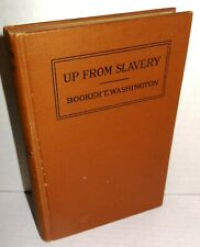 BOOK Up from Slavery An Autobiography by Brooker T Washington op 1st Ed 1901