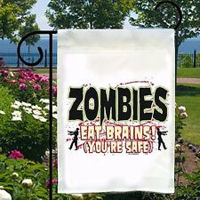 Zombies Eat Brains, You're Safe New Ivory Small Garden Yard Flag Gifts Funny