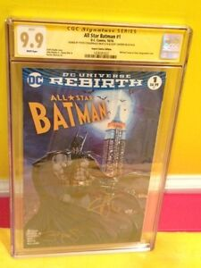All Star Batman#1 CGC 9.9 WP Rebirth 2xSign,Wonder Woman,Superman,Michael Turner