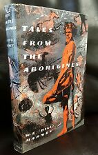 Tales from the Aborigines by W.E. (Bill) Harney, Robert Hale 1959 1st Edition HB