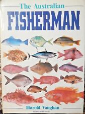 THE AUSTRALIAN FISHERMAN  Fishing Book HAROLD VAUGHAN large H/Cover