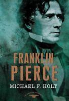Franklin Pierce (Hardback or Cased Book)