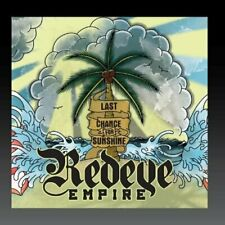 REDEYE EMPIRE - LAST CHANCE FOR SUNSHINE NEW CD