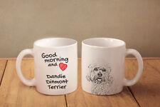 "Dandie Dinmont Terrier - ceramic cup, mug ""Good morning and love"", Usa"