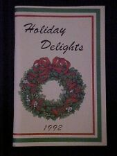 1992 Holiday Delights Cookbook, Home Service Department Iowa Public Service