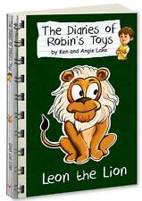 Leon the Lion: The Diaries of Robin's Toys by Angie Lake, Ken Lake...