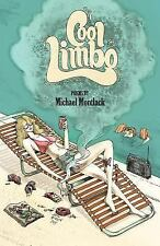 Cool Limbo by Michael Montlack (2011, Paperback)