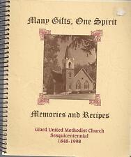*GIARD IA 1998 METHODIST CHURCH COOK BOOK MANY GIFTS ONE SPIRIT MEMORIES RECIPES