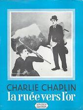 SYNOPSIS Original LA RUÉE VERS L'OR Charlie Chaplin