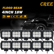 10pcs Flood 4INCH 18W CREE LED WORK LIGHT BAR DRIVING SUV ATV UTE JEEP TRUCK 4""