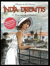 INDIA DREAMS T.6 Maryse et J.F. CHARLES EO + CARNET DE CROQUIS NEUF