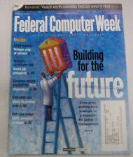 Federal Computer Week Magazine Building To The Future January 2002 071415R
