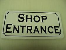 SHOP ENTRANCE Metal Sign Vintage Style 4 New Home Building Car Garage Body Paint
