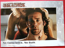 BATTLESTAR GALACTICA - Premiere Edition - Card #54 - No Conscience, No Guilt
