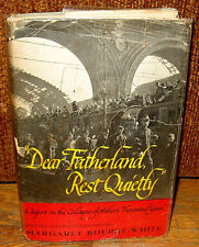 SIGNED Margaret Bourke White Dear Fatherland Rest Quietly Adolph Hitler HC DJ
