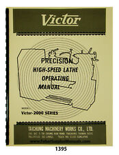 Victor Lathe 2000 Series Operating Manual #1395