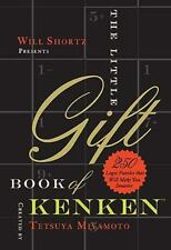Will Shortz Presents The Little Gift Book of KenKen: 250 Logic Puzzles That Make