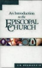 Bernardin, J. B. / An Introduction to the Episcopal Church: Revised Edition (Pap