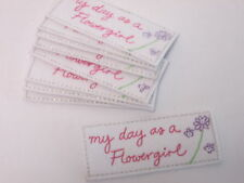 Set of 10 Embroidered My day as a Flowergirl Arts Crafts Card Making Motifs#5B60