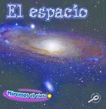 El espacio  Space (Ciencia De La Tierra) (Spanish Edition)