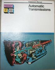 Classroom Manual on AUTOMATIC TRANSMISSIONS, 1978, ISBN: 0-06-454001-4