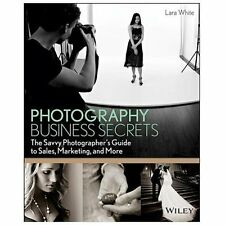 Photography Business Secrets: The Savvy Photographer's Guide to Sales, Mar *VG+*