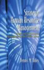 Strategic Human Resource Management: People and Performance Management in the Pu