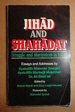 JIHAD AND SHAHADAT STRUGGLE AND MARTYRDOM IN ISLAM - 1986 - ABEDI, MEHDI et al