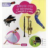 Elisabeth Ferté - La musique et la danse : 72 pages de jeux & d'activités - 2011