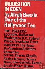 Inquisition in Eden, by Alvah Bessie First Edition!