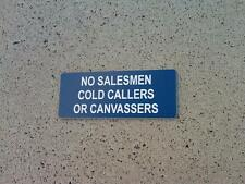 NO SALESMEN COLD CALLERS OR CANVASSERS - ENGRAVED SIGN