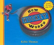 How Hockey Works (How Sports Work)-ExLibrary